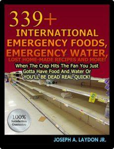 339+ Emergency Foods, Emergency Water,...